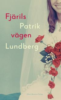 Fjärilsvägen - Patrik Lundberg pdf epub