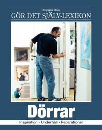 Dörrar : inspiration, underhåll, reparationer