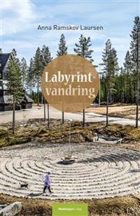 Labyrintvandring - Anna Ramskov Laursen pdf epub