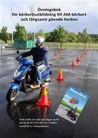 Övningsbok för körkortsutbildning till AM-körkort och långsamt gående fordon - Stig Hälludd pdf epub