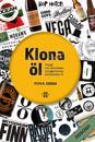 Klona öl 2020/2021: brygg och återskapa bryggeriernas fantastiska öl