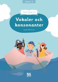 Snart kan vi : vokaler och konsonanter - Jagoda Wernersson pdf epub