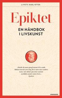 En håndbok i livskunst - Epiktet | Inprintwriters.org