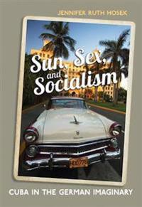 Sun, Sex and Socialism