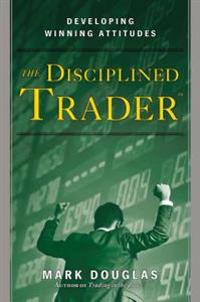 Disciplined Trader, The