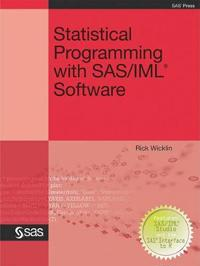 Statistical Programming with SAS/ IML Software
