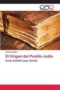 El Origen del Pueblo Judio