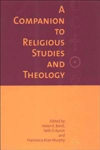 A Companion to Religious Studies and Theology
