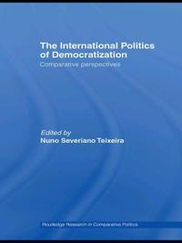 The International Politics of Democratization