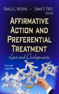 Affirmative Action and Preferential Treatment
