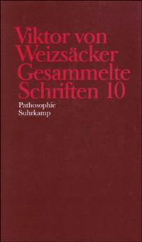 Viktor von Weizsäcker: Gesammelte Schriften 10