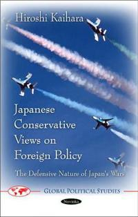 Japanese Conservative Views on Foreign Policy