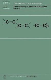 The Chemistry of Dienes and Polyenes, Volume 1,