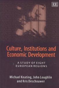 Culture, Institutions and Economic Development