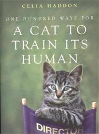 One hundred ways for a cat to train its human