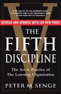 Fifth discipline: the art and practice of the learning organization - secon