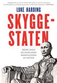 Skyggestaten - Luke Harding | Inprintwriters.org