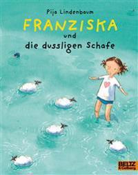 Lindenbaum, P: Franziska und die dussligen Schafe