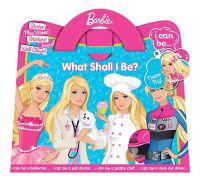 Barbie: What Shall I Be? [With Wall Clings and Stencils]