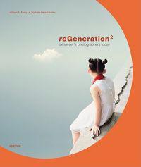 ReGeneration 2: Tomorrows Photographers Today