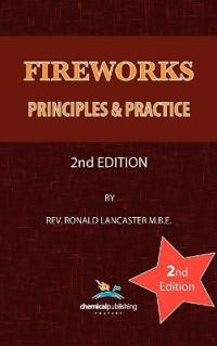 Fireworks: Principles and Practice