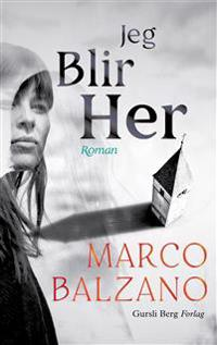 Jeg blir her - Marco Balzano pdf epub