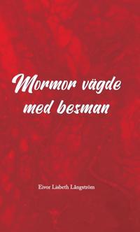Mormor vägde med besman - Eivor Lisbeth Långström | Laserbodysculptingpittsburgh.com