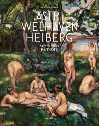 Astri Welhaven Heiberg - Signe M. Endresen | Inprintwriters.org