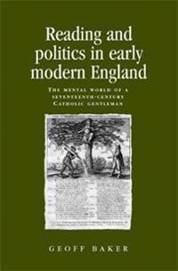 Reading and Politics in Early Modern England