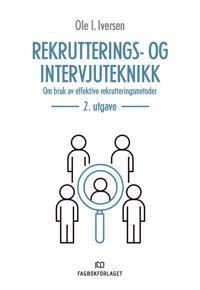 Rekrutterings- og intervjuteknikk - Ole I. Iversen | Inprintwriters.org