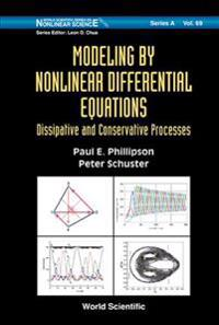 Modeling by nonlinear differential equations: dissipative and conservative