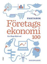 Företagsekonomi 100 : faktabok