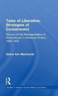 Tales of Liberation, Strategies of Containment