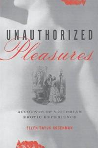 Unauthorized Pleasures