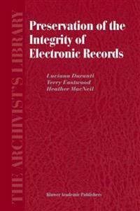 Preservation of the Integrity of Electronic Records