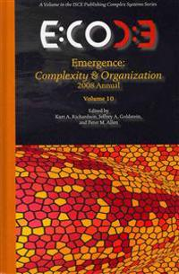 Emergence, Complexity & Organization 2008 Annual