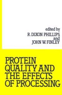 Protein Quality and the Effects of Processing