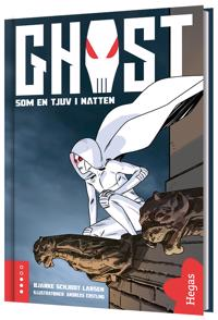 Ghost - som en tjuv i natten