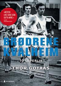 Brødrene Kvalheim; to løperliv