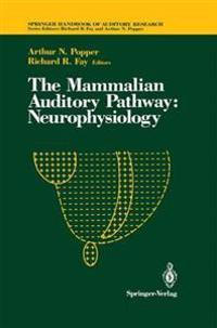 The Mammalian Auditory Pathway