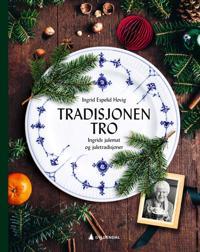 Tradisjonen tro - Ingrid Espelid Hovig pdf epub