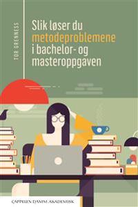 Slik løser du metodeproblemene i bachelor- og masteroppgaven - Tor Grenness | Ridgeroadrun.org