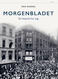 Morgenbladets historie - Erik Rudeng | Inprintwriters.org