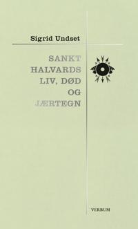 Sankt Halvards liv, død og jærtegn - Sigrid Undset pdf epub