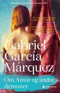 Om Amor og andre demoner - Gabriel García Márquez | Ridgeroadrun.org