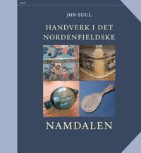 Handverk i det Nordenfjeldske - Jon Suul pdf epub