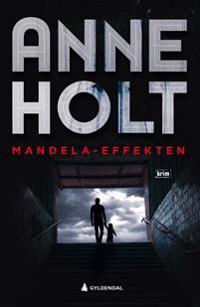 Mandela-effekten - Anne Holt | Inprintwriters.org