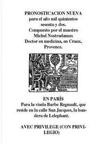 Nostradamus. Pronosticacion Nueva Para 1562