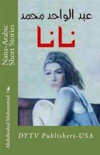 Nana-Arabic Short Stories: Dytv Publishers