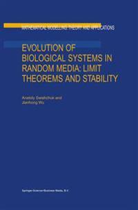 Evolution of Biological Systems in Random Media